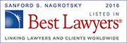 Listed in Best Lawyers 2016: Sanford S. Nagrotsky