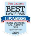U.S. News Best Law Firms 2014: Medical Malpractice Law-Plaintiffs Tier 1 NYC