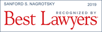Sanford S. Nagrotsky Recognized by Best Lawyers 2019